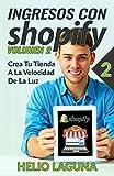 Ingresos Con Shopify: Crea Tu Tienda A La Velocidad De La Luz