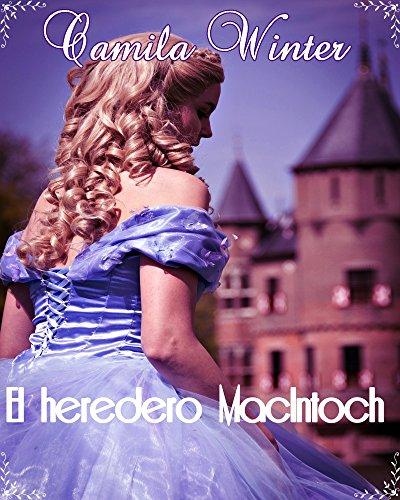 El heredero Mac Intoch: Amor y Aventuras en la era Victoriana
