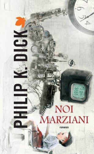 Noi marziani (Fanucci Narrativa Vol. 9)
