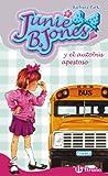 Junie B. Jones y el autobús apestoso (Castellano - A Partir De 6 Años - Personajes Y Series - Junie B. Jones) (Tapa dura)