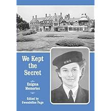 We Kept the Secret: Enigma Memories
