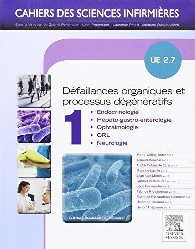 Défaillances organiques et processus dégénératifs - Volume 1