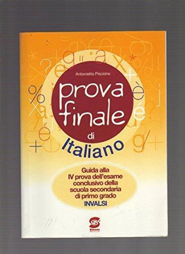 Prova finale. Quesiti di italiano. Per la Scuola media