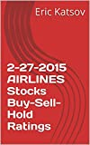 2-27-2015 AIRLINES Stocks Buy-Sell-Hold Ratings (Buy-Sell-Hold+stocks iPhone app)