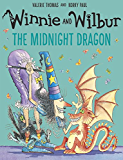 Winnie and Wilbur: The Midnight Dragon (Winnie the Witch)