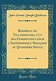 Rodrigue de Villandrando, L'Un Des Combattants Pour L'Independence Francaise Au Quinzieme Siecle (Classic Reprint)
