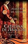 Catalina de Aragón par de Arteaga del Alcázar