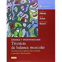 Daniels Y Worthingham. Técnicas De Balance Muscular - 9ª Edición