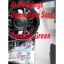 At The Goings Down Of The Suns (Ant and Cleo Book 6)