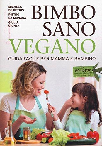 bimbo-sano-vegano-guida-facile-per-mamma-e-bambino