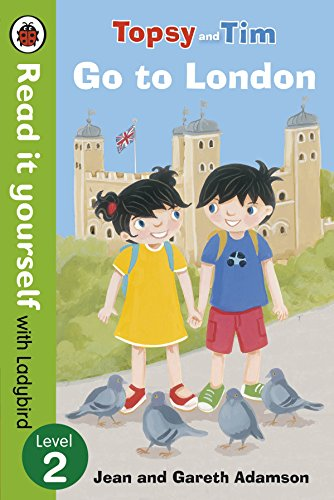 Topsy and Tim go to London