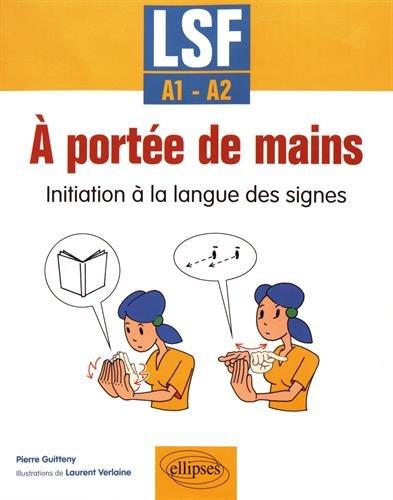 A portée de mains : initiation à la langue des signes