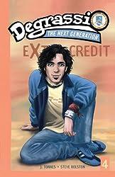 Degrassi Extra Credit #4: Extra Credit