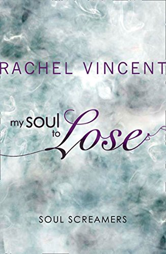 My Soul to Lose (A Soul Screamers Short Story) (English Edition)