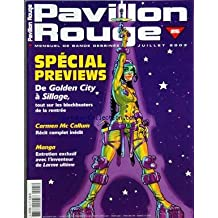 PAVILLON ROUGE [No 25] du 01/07/2003 - SPECIAL PREVIEWS - DE GOLDEN CITY A SILLAGE - CARMEN MC CALLUM - MANGA - LARME ULTIME