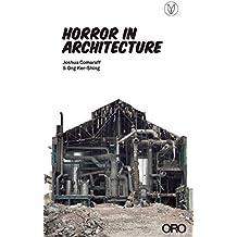 Horror in Architecture
