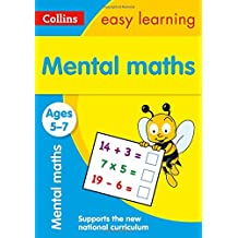 Mental Maths Ages 5-7 (Collins Easy Learning)