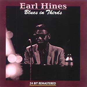 Earl Hines -  The Early Years: 1923-1942