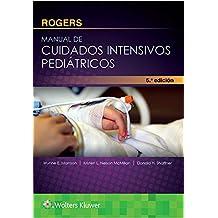 Rogers. Manual de cuidados intensivos pediátricos, 5.ª
