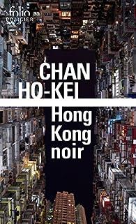 Hong Kong Noir par Ho-kei