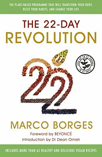 The 22-Day Revolution: The plant-based programme that will transform your body, reset your habits, and change your life by Marco Borges (2015-04-28)