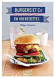 Petit Livre de - Burgers et Cie en 100 recettes
