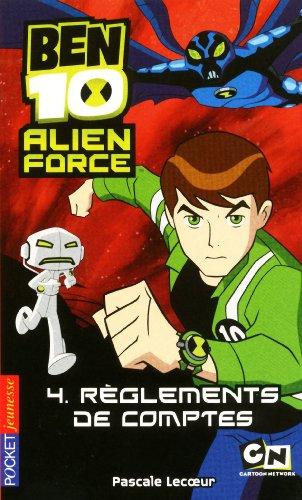 4. Ben 10 Alien Force - Règlements de comptes