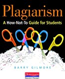 #8: Plagiarism: A How-Not-To Guide for Students