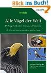 Alle Vögel der Welt: Die komplette Ch...