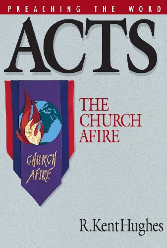 Acts The Church Afire Preaching The Word