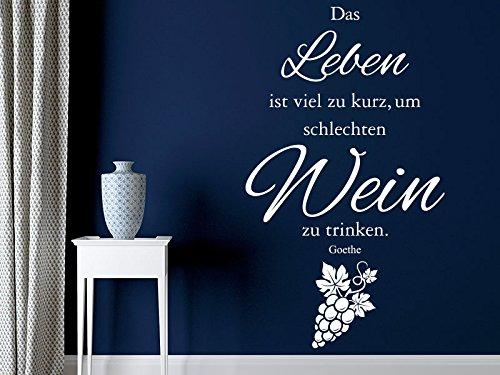 Klebeheld® Wandtattoo Das Leben ist viel zu kurz um schlechten Wein zu Trinken. (Farbe grau/Größe 58x100cm)