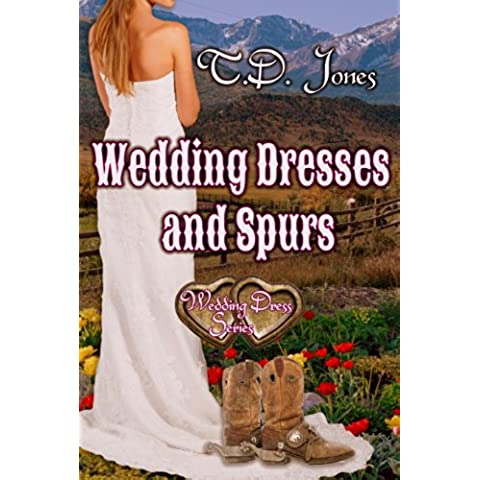 Wedding Dresses and Spurs (Wedding Dress Series) (English Edition)