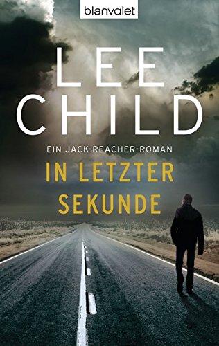 In letzter Sekunde: Ein Jack-Reacher-Roman