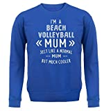 I'm a Beach Volleyball Mum - Unisex Sweat - Bleu Royal - XL