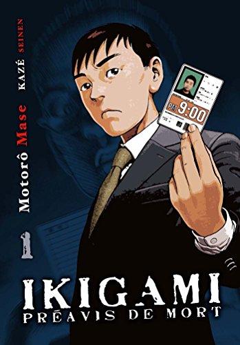 Ikigami, préavis de mort T01 par Motoro Mase
