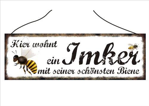 """Türschild, Wandschild, Dekoschild - """"Hier wohnt ein Imker mit seiner schönsten Biene"""" - zum Aufhängen"""