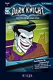 The Dark Knight: Batman und der Joker-Virus: Fischer. Nur für