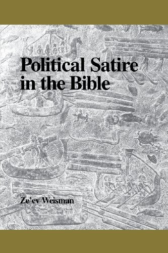 Political Satire in the Bible (Society of Biblical Literature Semeia Studies)