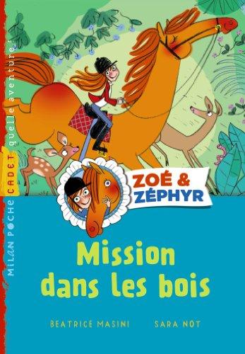Zoé et Zéphyr T.01 - Mission dans les bois (ex : Sauvetage en forêt - Vic e Vento T01)