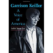 Garrison Keillor: A Voice of America (Studies in Popular Culture (Paperback))