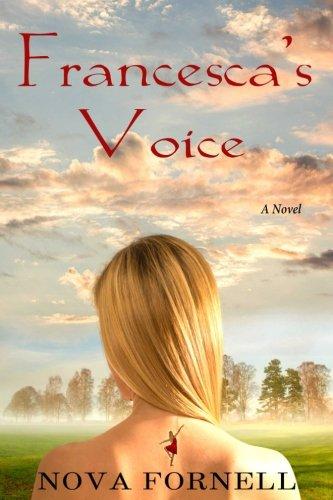Francesca's Voice por Nova Fornell