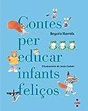 Libros Descargar en linea Contes per educar infants felicos (PDF y EPUB) Espanol Gratis