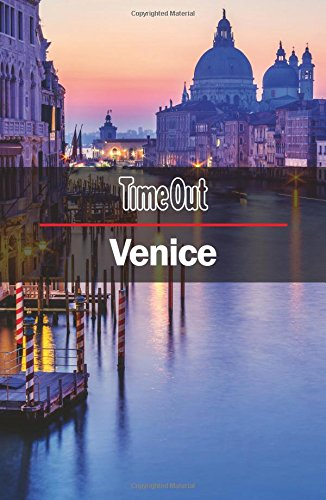 Time Out Venice City Guide: Travel Guide with pull-out map (Time Out City Guide)
