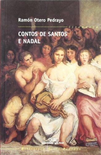 Contos de Santos e Nadal (Biblioteca Otero Pedrayo) por Ramón Otero Pedrayo