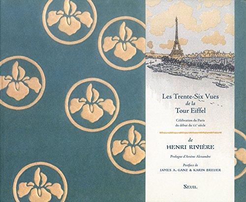 Les Trente-Six Vues de la Tour Eiffel