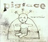 Songtexte von Pigface - The Best of Pigface: Preaching to the Perverted