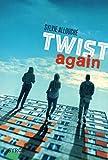 Telecharger Livres Twist again (PDF,EPUB,MOBI) gratuits en Francaise