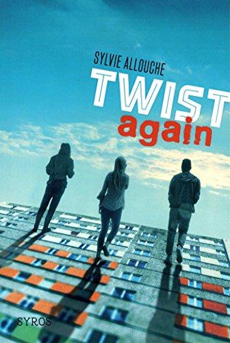 Twist again par Sylvie Allouche