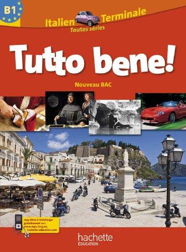 Tutto Bene ! Tle - Italien - Livre élève Grand format - Edition 2012 par Pierre Méthivier