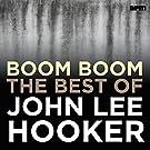 Boom Boom - The Best of John Lee Hooker